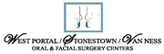 West Portal/Stonestown/Van Ness Oral & Facial Surgery Center